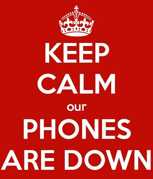 Phone Lines are Down